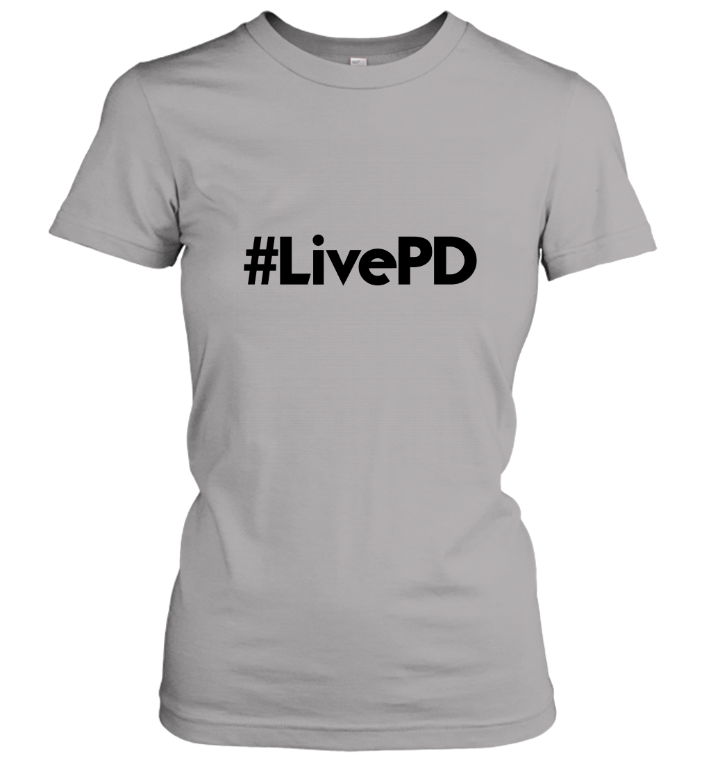 Live PD Women T-Shirt