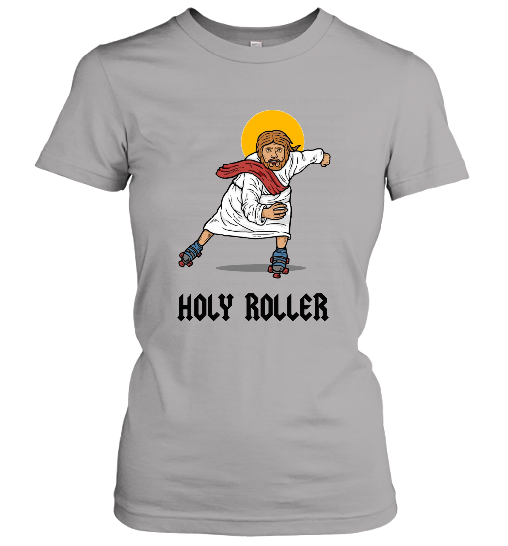 Holy Roller T Shirt  Jesus Roller Skates Skating Women T-Shirt