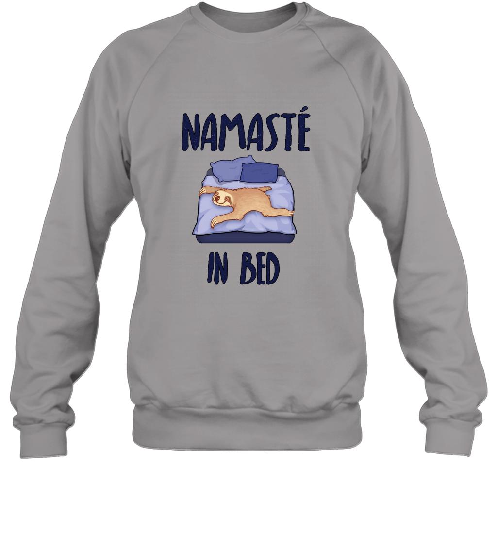 Namaste in Bed Lazy Sloth Funny T Shirt Sweatshirt