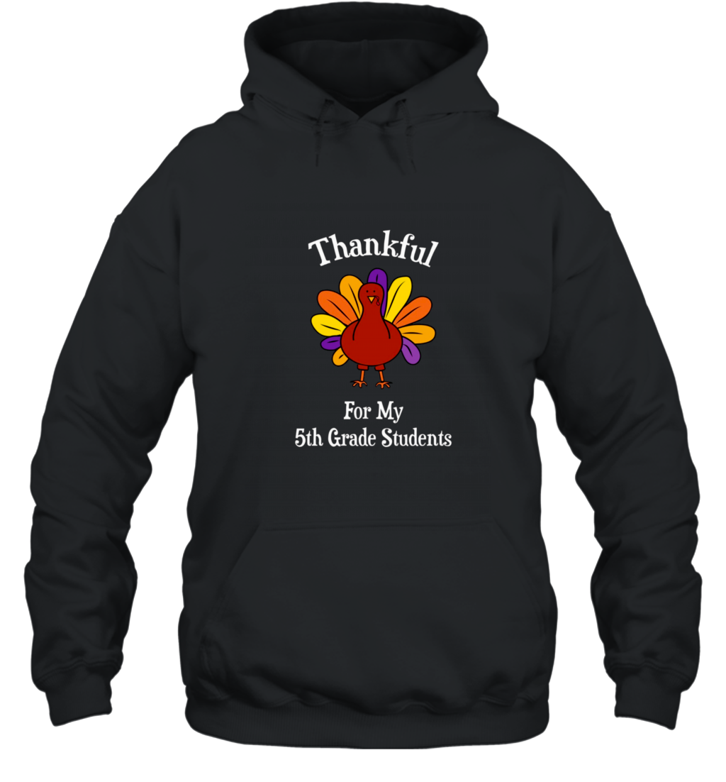Thanksgiving 5th Grade Teacher T Shirts Hooded