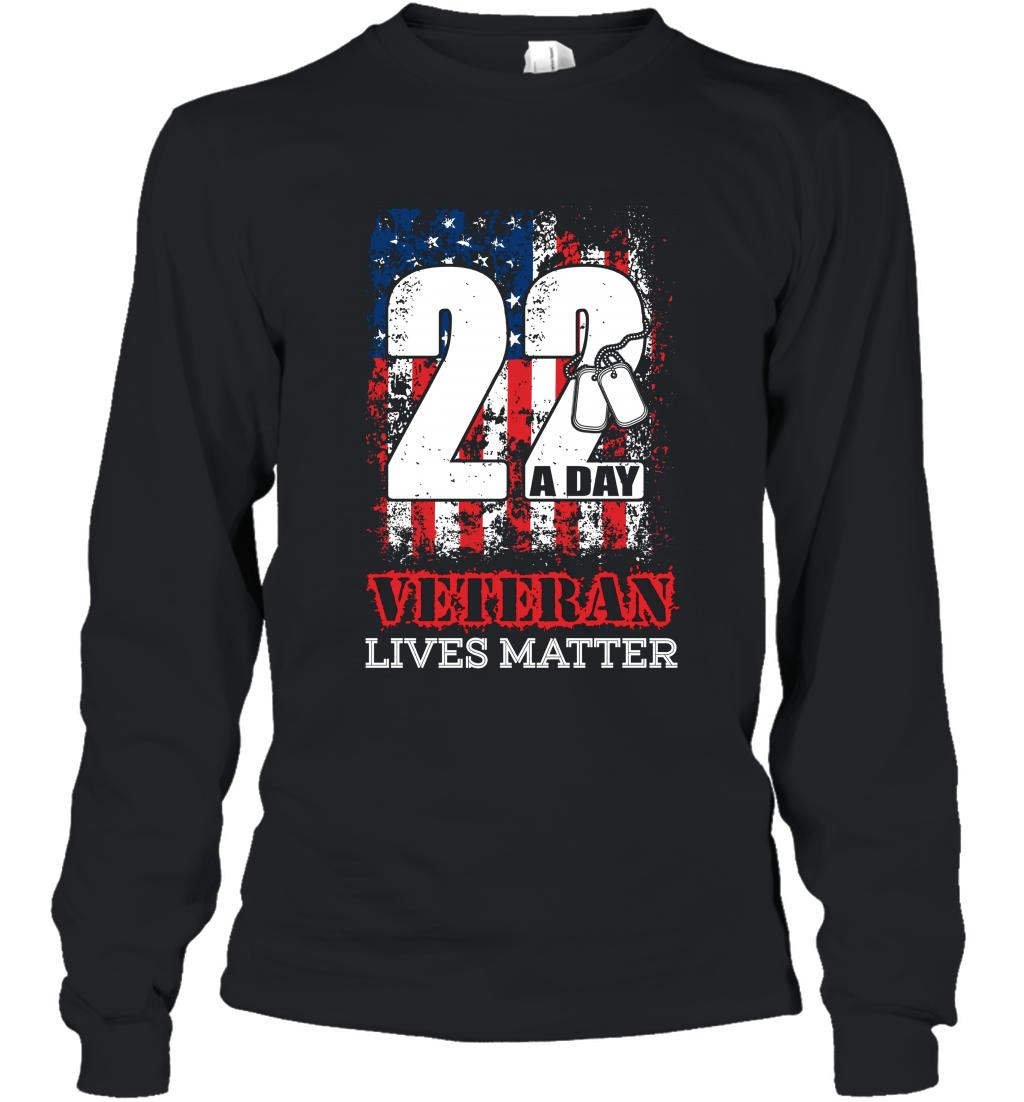 22 A Day Veteran Lives Matter Veteran t shirt Long Sleeve