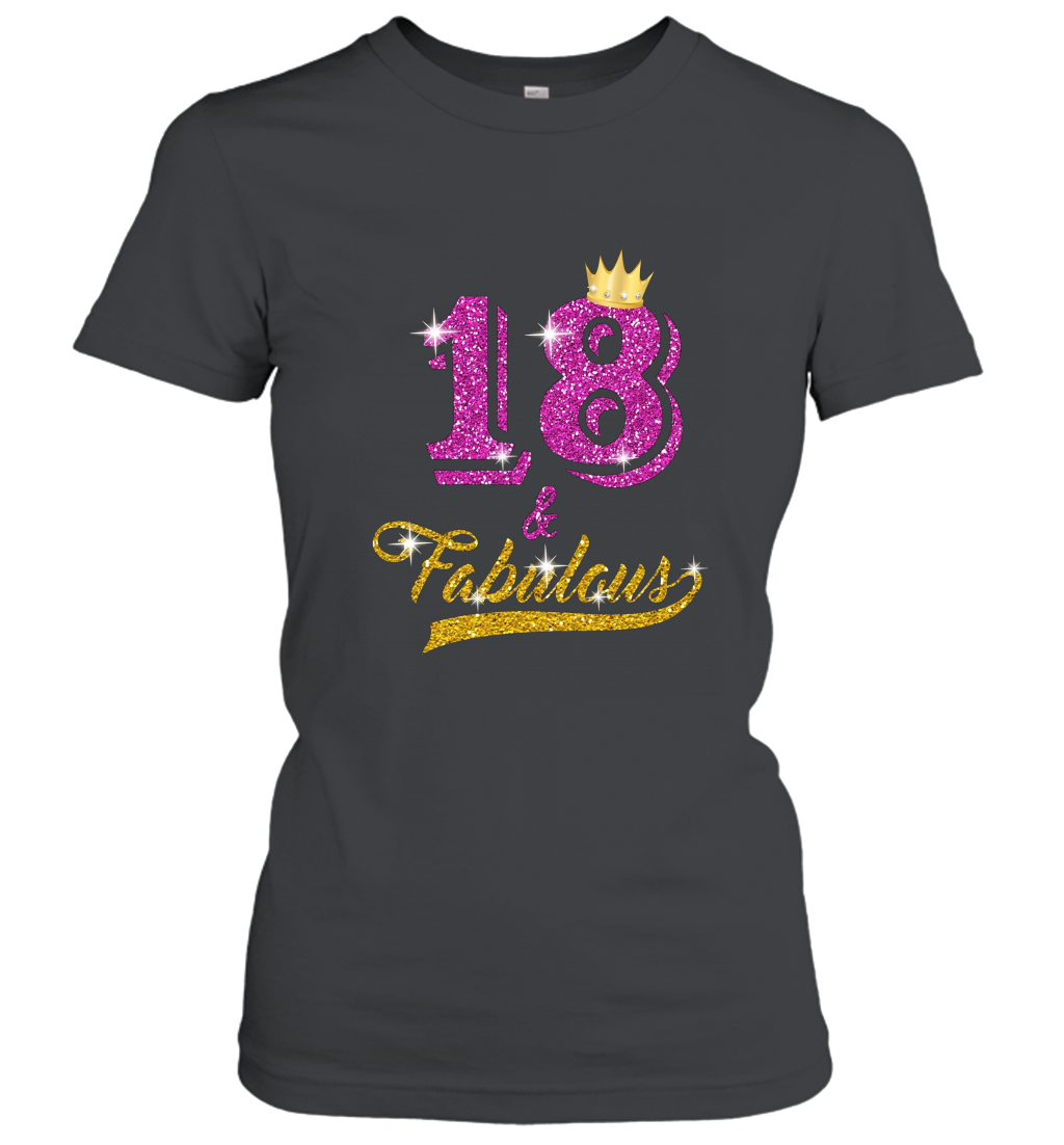 18 and Fabulous 18 years old B day 18th Birthday Gift Women T-Shirt