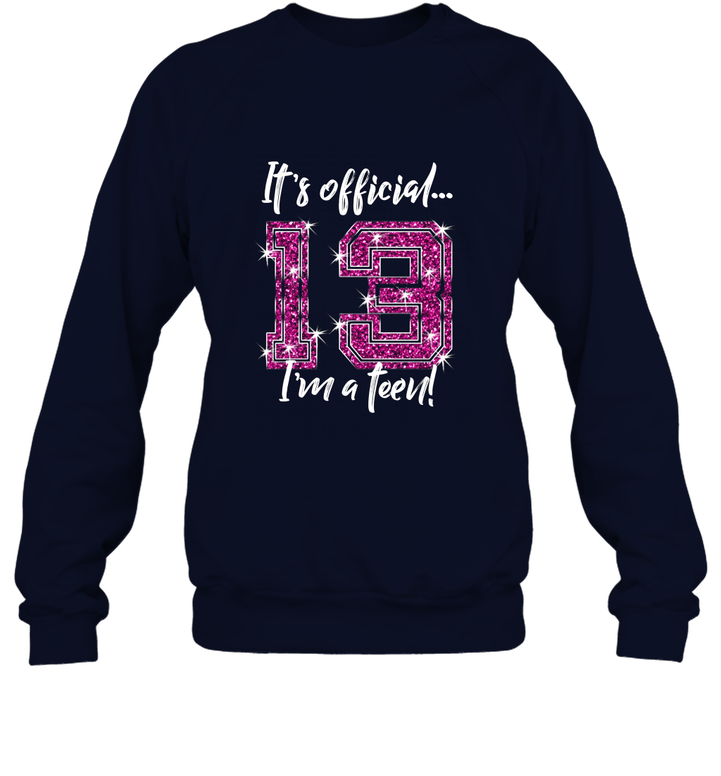 Funny Official 13th Birthday T Shirt Gift for Teen Girls Sweatshirt