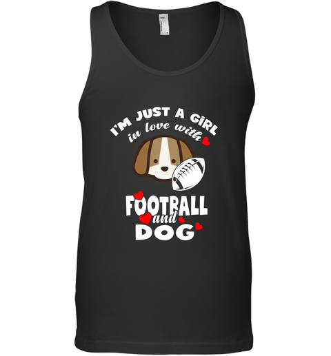 I'm Just A Girl In Love With Football And Dog Tank Top